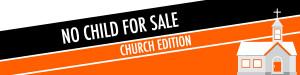 no child for sale campaign